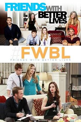 subtitrare Friends with Better Lives (2013)
