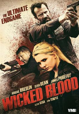 subtitrare Wicked Blood (2014)