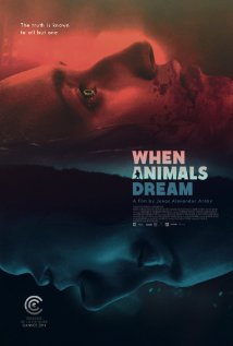 subtitrare When Animals Dream (2014)