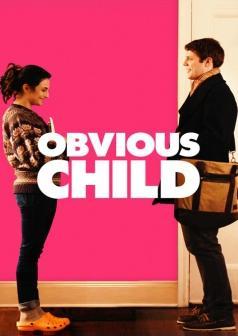 subtitrare Obvious Child (2014)
