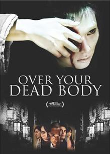 subtitrare Over Your Dead Body (2014)