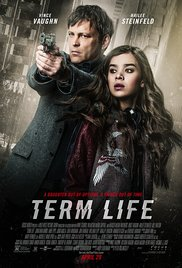 subtitrare Term Life (2016)