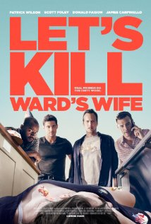 subtitrare Let`s Kill Ward`s Wife (2014)