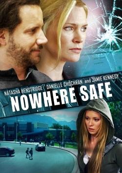 subtitrare Nowhere Safe (2014)