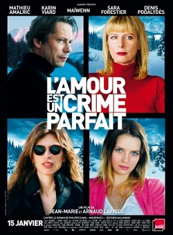 subtitrare Love Is the Perfect Crime / L`amour est un crime parfait (2013)