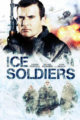 subtitrare Ice Soldiers (2013)
