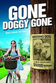 subtitrare Gone Doggy Gone (2014)