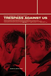 subtitrare Trespass Against Us (2016)