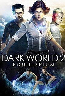 subtitrare Temnyy mir: Ravnovesie / Dark World 2 Equilibrium  (2013)