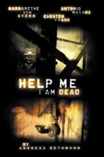 subtitrare Help me I am Dead - Die Geschichte der Anderen (2013)