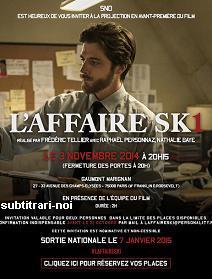 subtitrare L`affaire SK1 (2014)