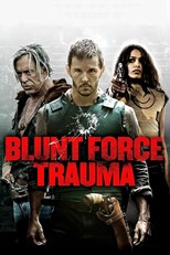 subtitrare Blunt Force Trauma (2015)