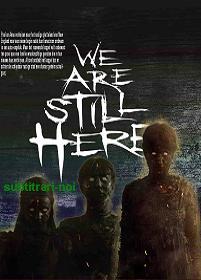 subtitrare We Are Still Here (2015)