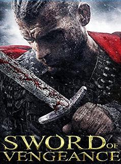 subtitrare Sword of Vengeance (2015)