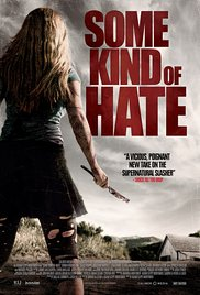 subtitrare Some Kind of Hate (2015)