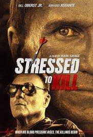 subtitrare Stressed to Kill (2016)
