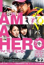 subtitrare I Am a Hero (2015)