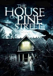 subtitrare The House on Pine Street (2015)