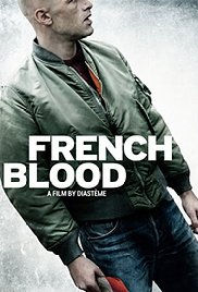 subtitrare French Blood / Un Francais  (2015)