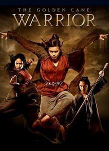 subtitrare The Golden Cane Warrior (2014)
