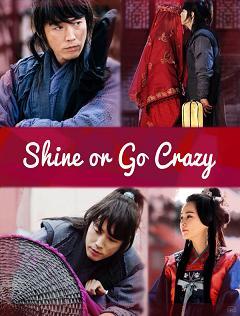 subtitrare Shine or Go Crazy (2015)