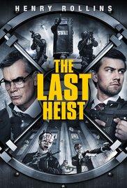 subtitrare The Last Heist (2016)