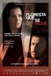 subtitrare A Floresta Que Se Move / The Moving Forest (2015)