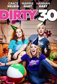 subtitrare Dirty 30 (2016)