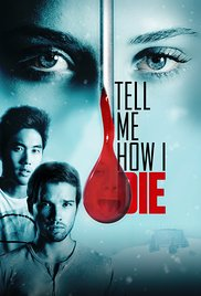 subtitrare Tell Me How I Die (2016)
