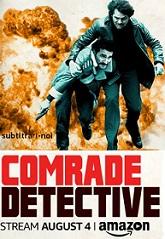 subtitrare Comrade Detective (2017)