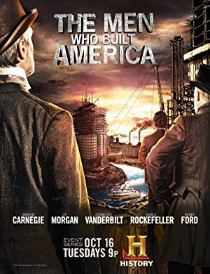 subtitrare The Men Who Built America (2012)