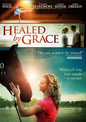subtitrare Healed by Grace (2012)