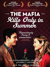 subtitrare The Mafia Kills Only in Summer (2013)