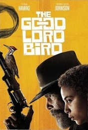 subtitrare The Good Lord Bird (2020)